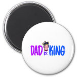 Dad Is King Refrigerator Magnets