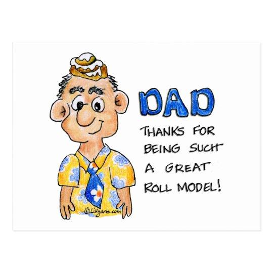 Dad is my ROLL model Postcard