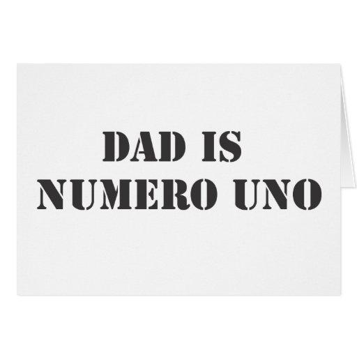 dad is numero uno card