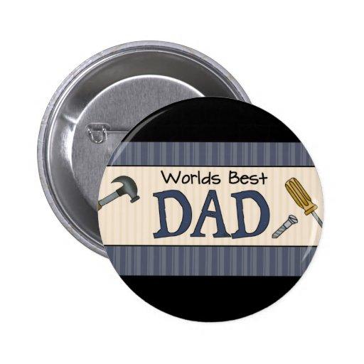 Dad Is The Best 2 Inch Round Button