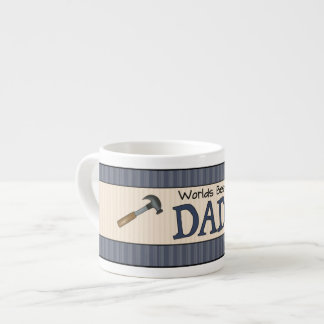Dad Is The Best Espresso Cup