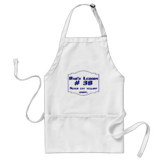 Dad-isms on t-shirts and gifts for dads. adult apron