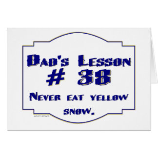 Dad-isms on t-shirts and gifts for dads. greeting cards