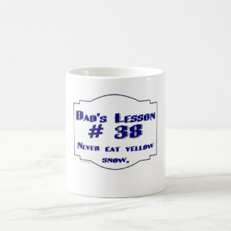 Dad-isms on t-shirts and gifts for dads. coffee mug