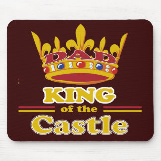Dad King Of The Castle Mouse Pad