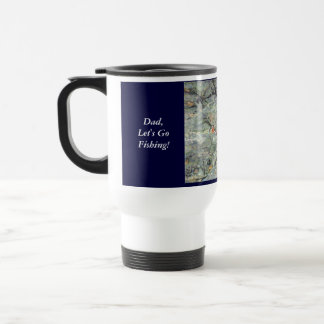 Dad Let s Go Fishing Coffee Mug Brook Trout Mugs