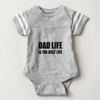 Dad Life Best Life Baby Bodysuit