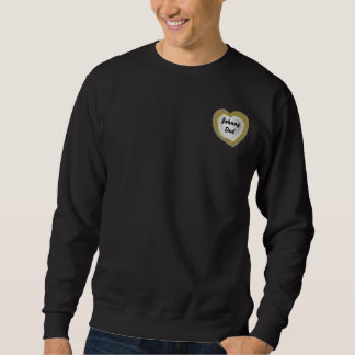 Dad Love You-Customize Sweatshirt