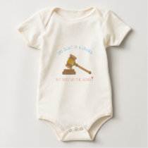 Dad Might Be Lawyer But Mommy's The Judge! Baby Bodysuit