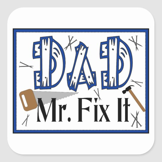 Dad Mr Fix It Stickers