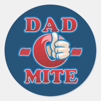 Dad-O-Mite Classic Round Sticker