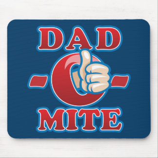Dad-O-Mite Mouse Pad