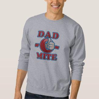 Dad-O-Mite Pullover Sweatshirt