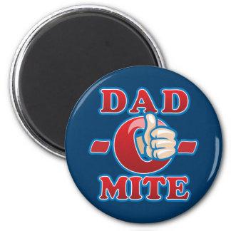 Dad-O-Mite Refrigerator Magnet