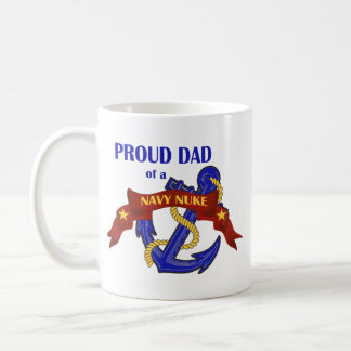 Dad of a Navy Nuke Coffee Mug