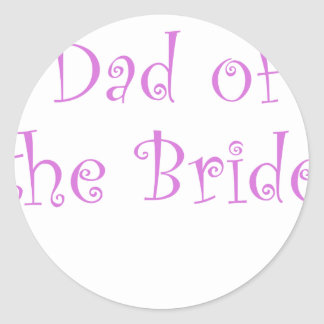Dad of the Bride Round Sticker