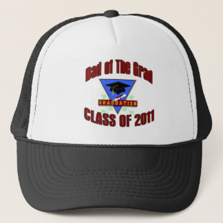 Dad of the Grad Class of 2011 Trucker Hat