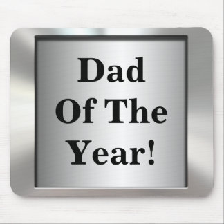 Dad Of The Year! Metal Frame Mousepad
