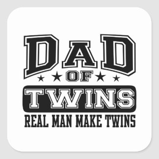 Dad Of Twins Real Man Make Twins Square Sticker