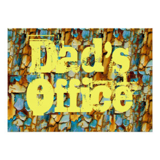 Dad Office Business Rust Grunge Destiny Gifts Poster