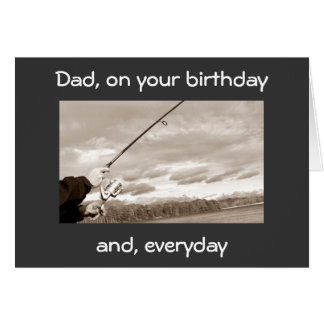 DAD ON YOUR BIRTHDAY (FISHING) YOU ARE LOVED GREETING CARD