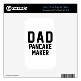 Dad Pancake Maker Skin For iPod Touch 4G