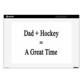 Dad Plus Hockey Equals A Great Time Skins For Laptops