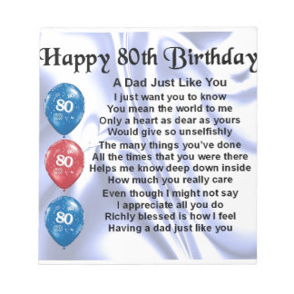 Dad Poem  80th Birthday Notepad