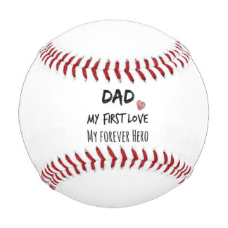 Dad Quote First Love Forever Hero Baseball