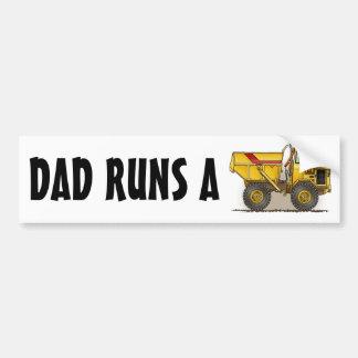 Dad Runs A Big Dump Truck Bumper Sticker