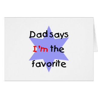 Dad Says I'm The Favorite (blue) Card