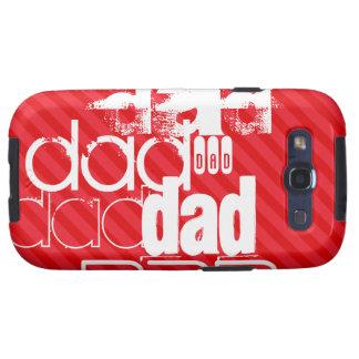 Dad; Scarlet Red Stripes Galaxy SIII Case