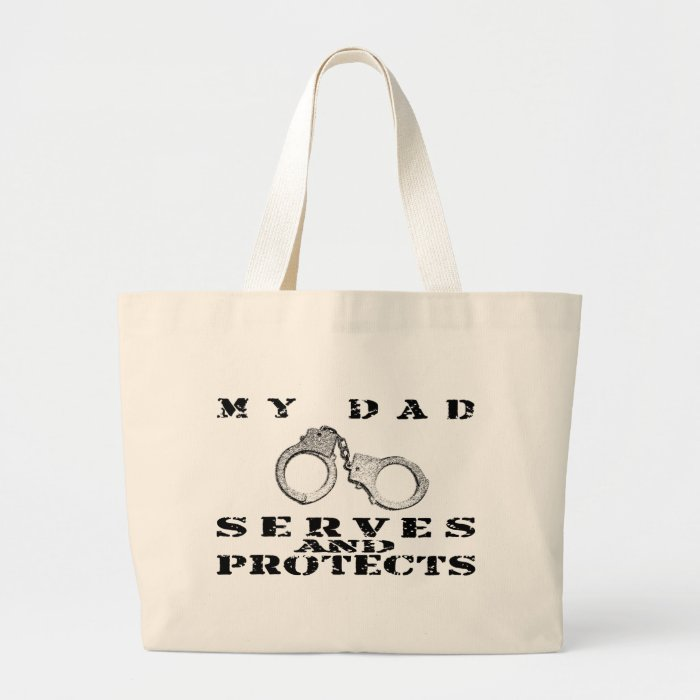 Dad Serves Protects - Hat Large Tote Bag