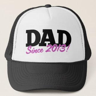 Dad since 2013 trucker hat