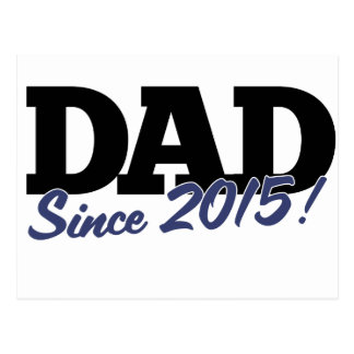 Dad since 2015 postcard