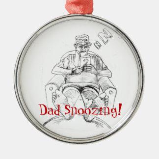 Dad Snoozing Metal Ornament