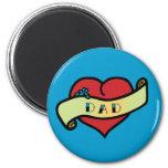 Dad Tattoo Heart 2 Inch Round Magnet