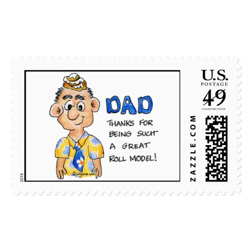 Dad, Thanks for being such a great ROLL model post Postage Stamp