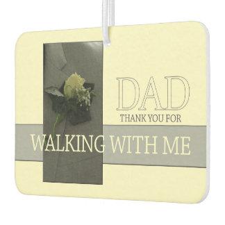 Dad Thanks for Walking me down Aisle Car Air Freshener