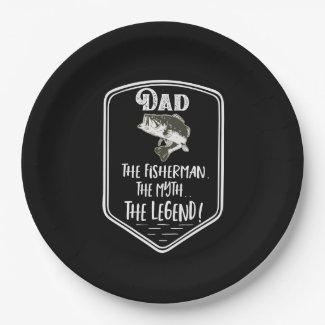 Dad The Fisherman The Myth The Legend Father's Day Paper Plate