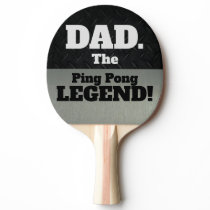 Dad The Legend Funny Smack Talk Black Silver Game Ping Pong Paddle