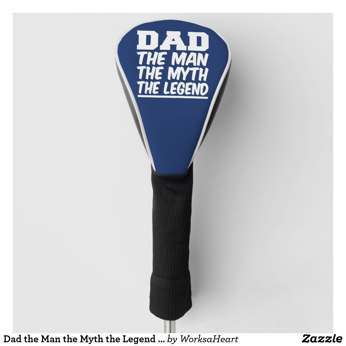 Dad the Man the Myth the Legend funny golf Golf Head Cover