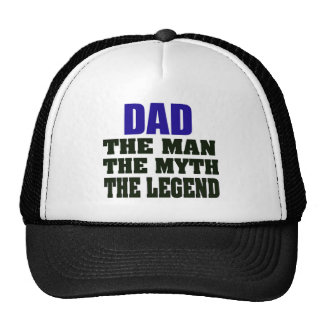 Dad The Man The Myth The Legend Trucker Hat