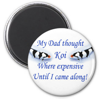 Dad thought koi where expensive....blue 2 inch round magnet