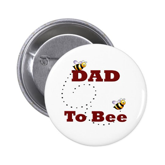 Dad to Be Button
