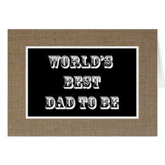 Dad to Be Fathers Day Card