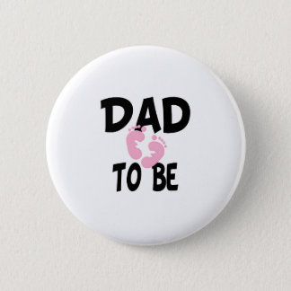 Dad to Be (girl) Pinback Button