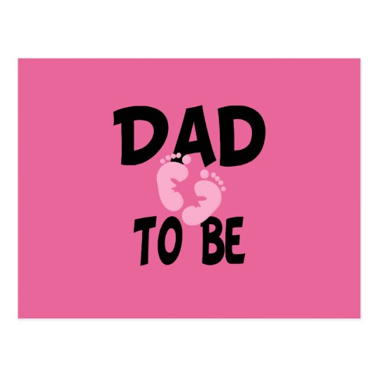 Dad to Be (girl) Postcard