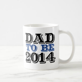 Dad to be in 2014 coffee mug