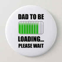 Dad To Be Loading Button